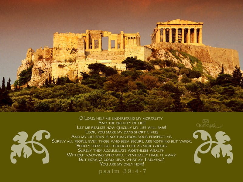 Greece - Psalm 39:4-7 mobile phone wallpaper