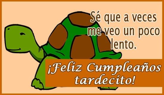 ¡Feliz Cumpleaños tardecito! ecard, online card