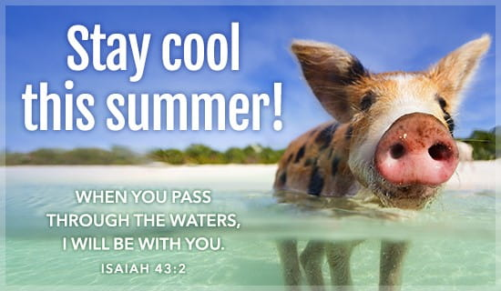 Stay Cool - Isaiah 43:2 ecard, online card