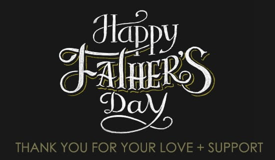 Love and support ecard free fathers day cards online m4hsunfo