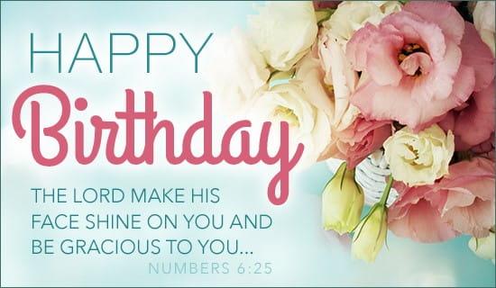 Happy Birthday - Numbers 6:25 ecard, online card