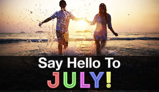 It's JULY!!! Let's have some summer fun! ecard, online card