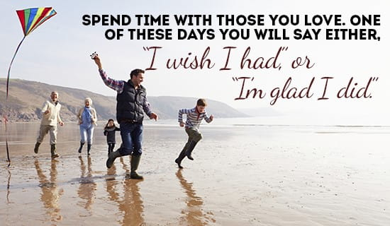 Spend time with your Loved Ones ecard, online card