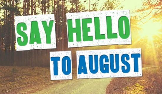 It's August!  ecard, online card