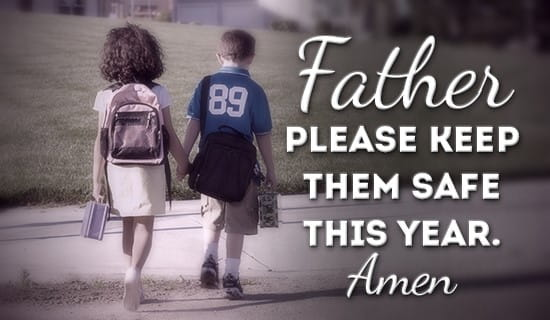 Father, please keep your children safe! ecard, online card