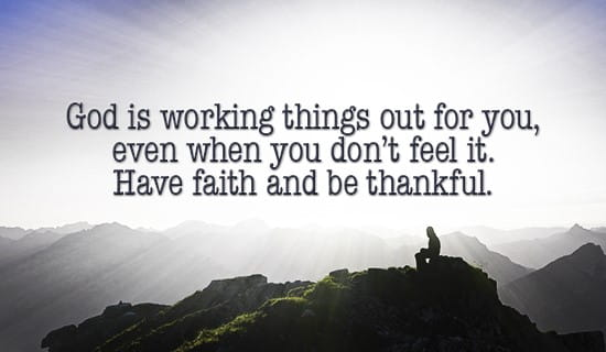 God is working things out, Have Faith! ecard, online card