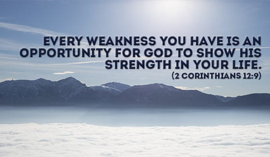 Your weakness is God's Opportunity ecard, online card