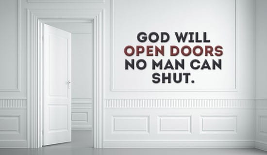 God will open doors for you, Just have faith! ecard, online card