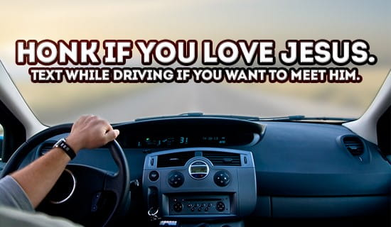 Honk if you love Jesus! ecard, online card