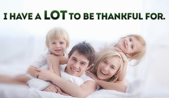There is so much to be thankful for, every day! ecard, online card