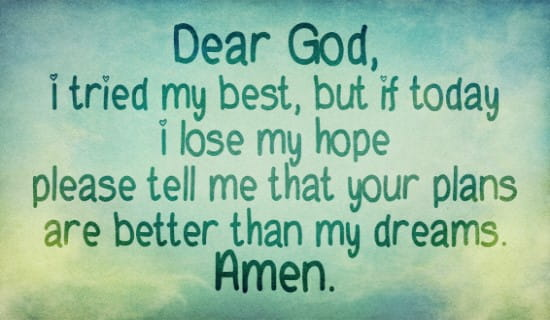 Dear God, Give me Hope throughout the day! ecard, online card