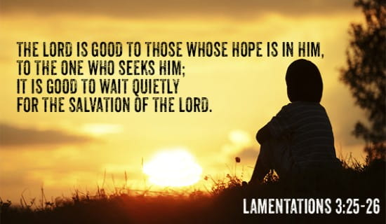 Lamentations 3:25-26 ecard, online card