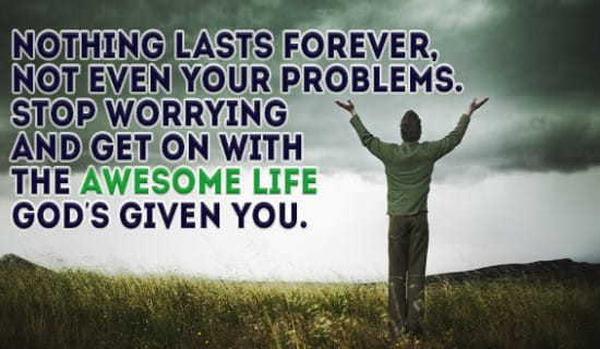 Your problems won't last forever! ecard, online card