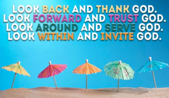 Look Back and Thank God, Look forward and Trust God ecard, online card