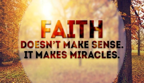 Faith Makes Miracles ecard, online card