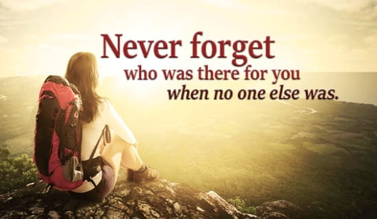 Never forget who was always there for you ecard, online card