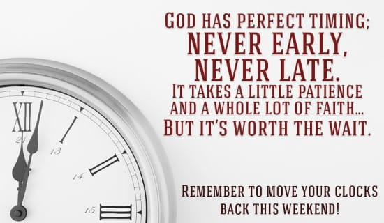 God Has Perfect Timing - Daylight Savings ecard, online card