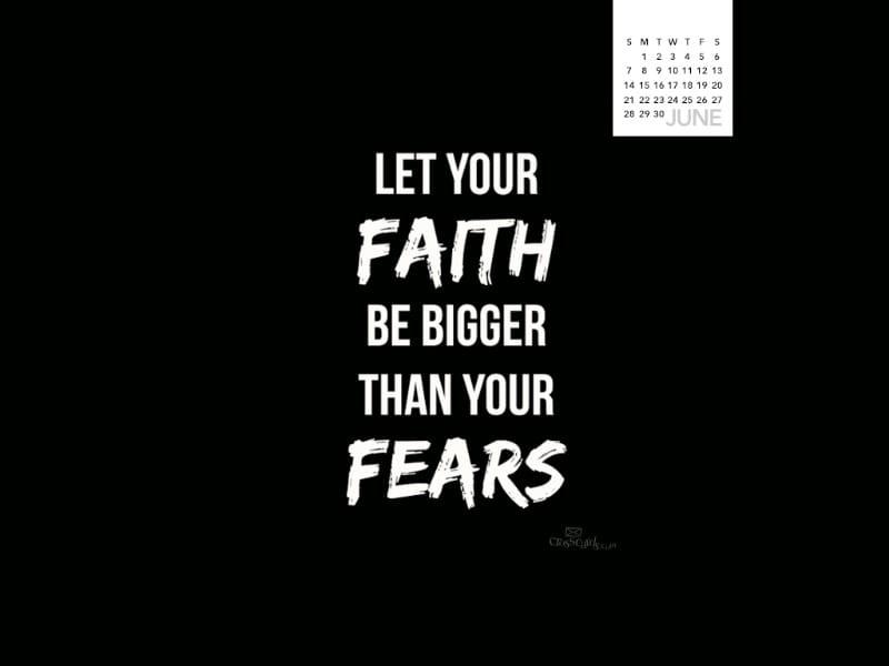June 2015 - Faith Bigger mobile phone wallpaper