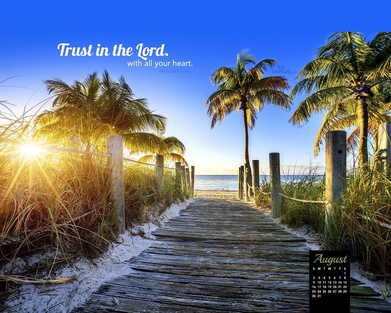 Free Desktop Calendar Wallpaper November : August trust in the lord desktop calendar free