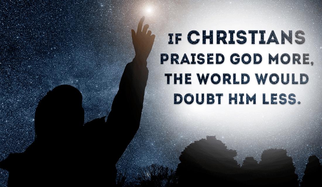If Christians Praised God More ecard, online card