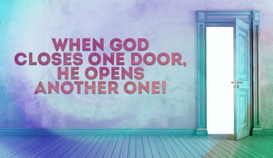 God doesn't close doors unless He has something much better in store! ecard, online card
