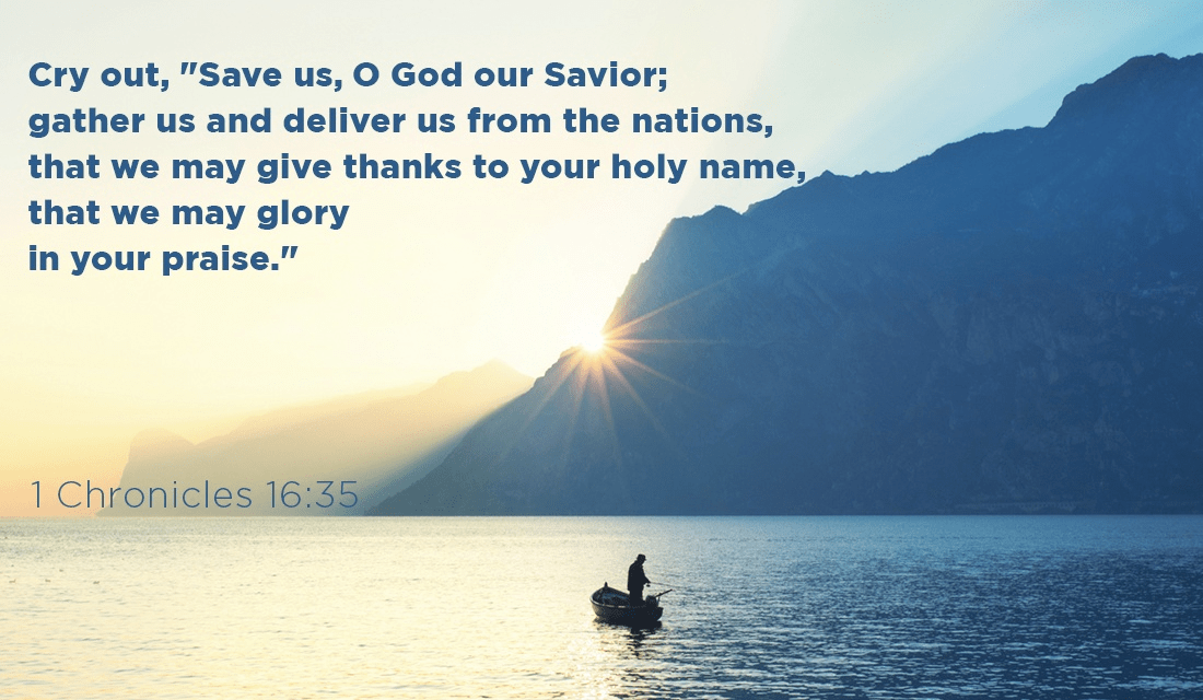 Deliver us, God, so we may give thanks to only you! -1 Chronicles 16:35 ecard, online card