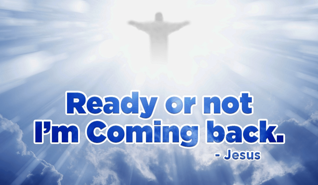 Will you be ready for His return? ecard, online card