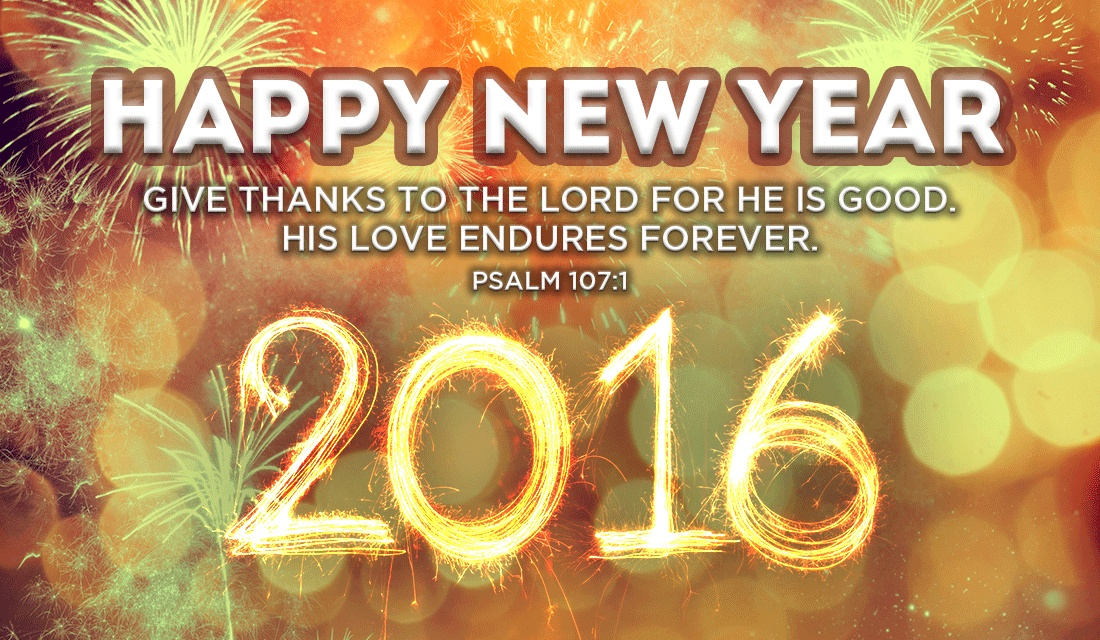 Do you have any plans for this New Year? - Psalm 107:1 ecard, online card