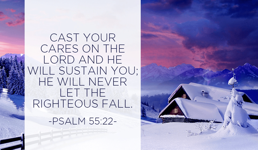 Cast your cares on GOD! - Psalm 55:22 ecard, online card