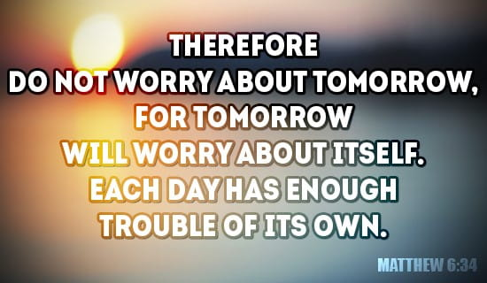 Don T Worry About Tomorrow Ecard Free Facebook Ecards