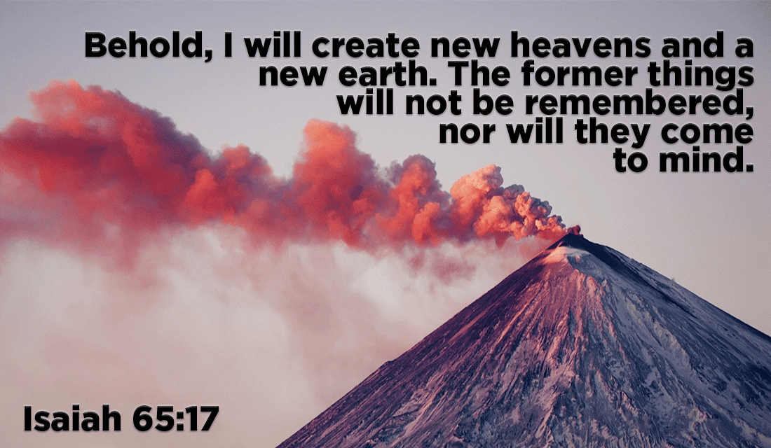 God is making a new heaven and a new earth, get ready! - Isaiah 65:17 ecard, online card