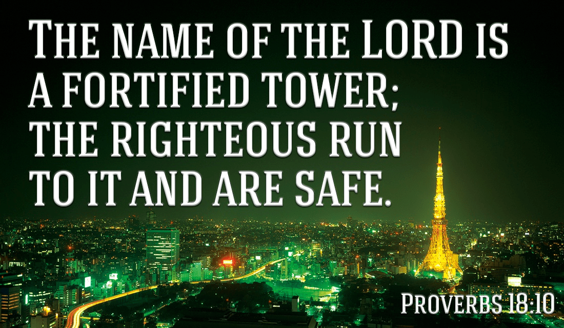 In Christ, we are safe from anything the enemy can throw at us! - Proverbs 18:10 ecard, online card