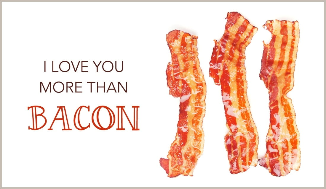 I Love You More Than Bacon ecard, online card