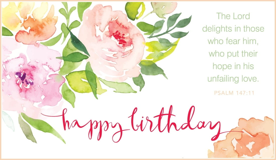 Psalm 147:11 - Happy Birthday ecard, online card