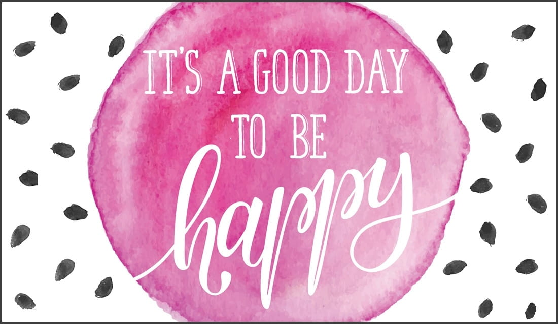 It's a Good Day to be Happy ecard, online card
