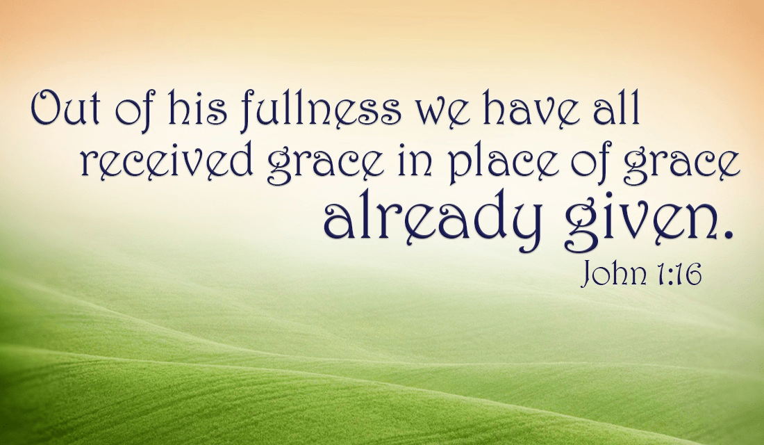 God gave the ultimate offering of GRACE by sacrificing His own son for our sins - John 1:16 ecard, online card
