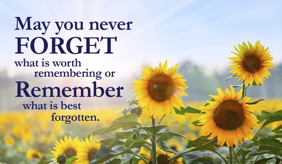 Some things are best forgotten, but let's remember the things that are worth remembering! ecard, online card