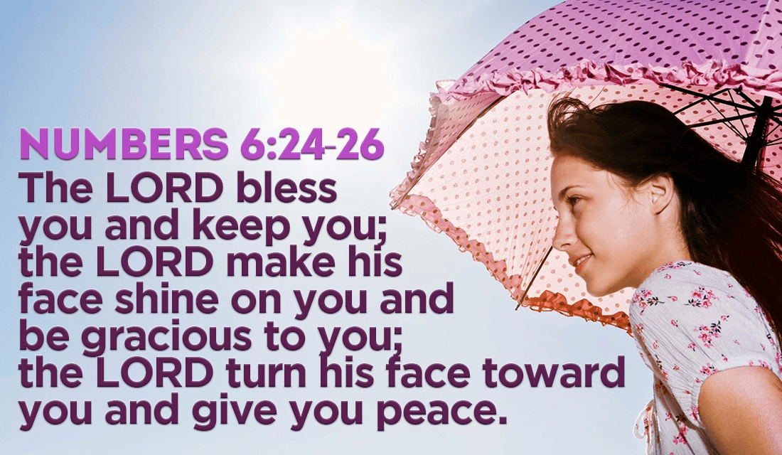 May God bless you today! - Numbers 6:24-26 ecard, online card