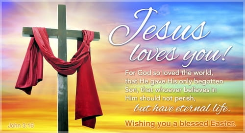 Free christian easter ecards beautiful online greeting cards jesus loves you m4hsunfo