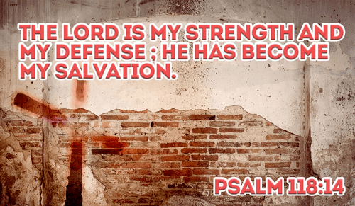God is my STRENGTH! - Psalm 118:14 ecard, online card