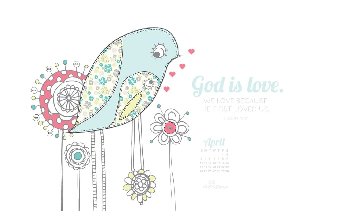 April 2016 - God is Love mobile phone wallpaper