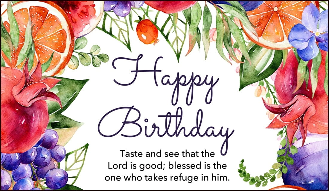 Happy Birthday Psalm 34:8 ecard, online card