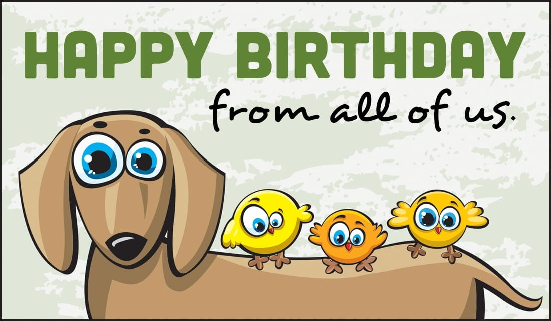 Home ECards Birthdays Happy Birthday From All Of Us Ecard Online Card