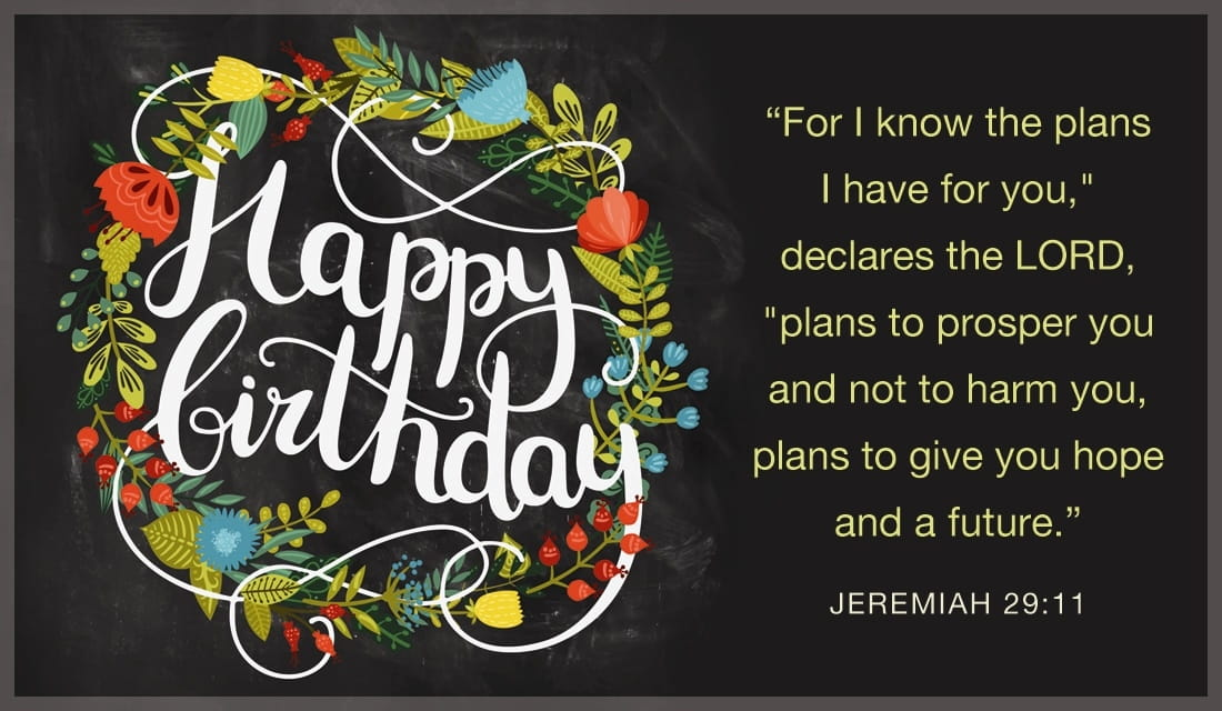 Happy Birthday - Jeremiah 29:11 ecard, online card