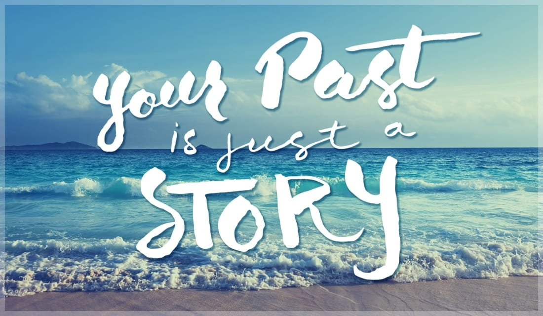 Your Past is Just a Story ecard, online card