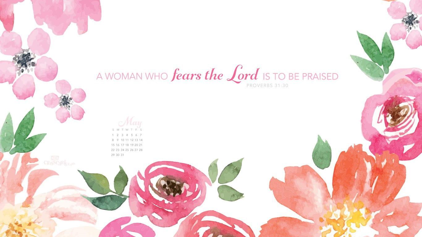 May 2016 Proverbs 31 30 Desktop Calendar Free May Wallpaper