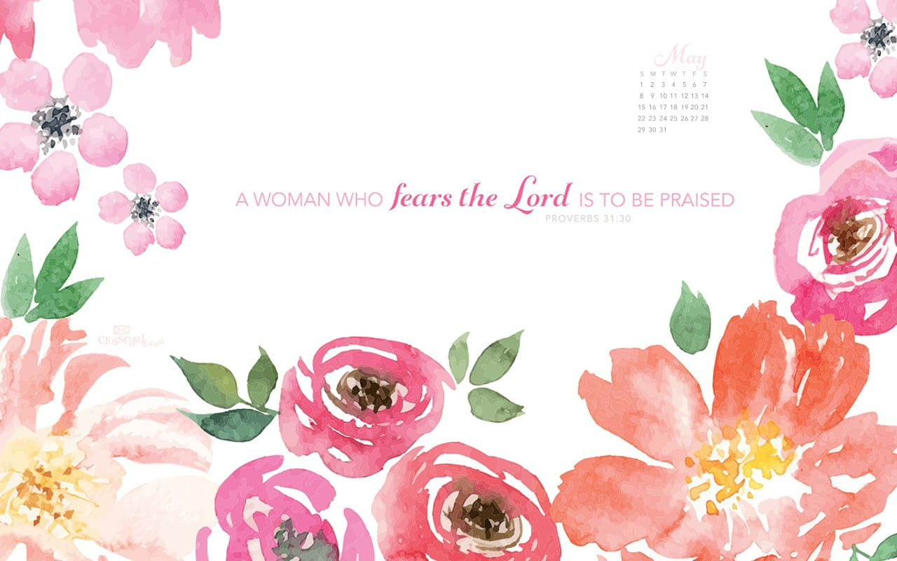 May 2016 Proverbs 31 30 Desktop Calendar Free May Wallpaper
