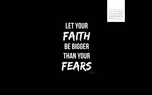 May 2016 - Faith Bigger Than Fears mobile phone wallpaper
