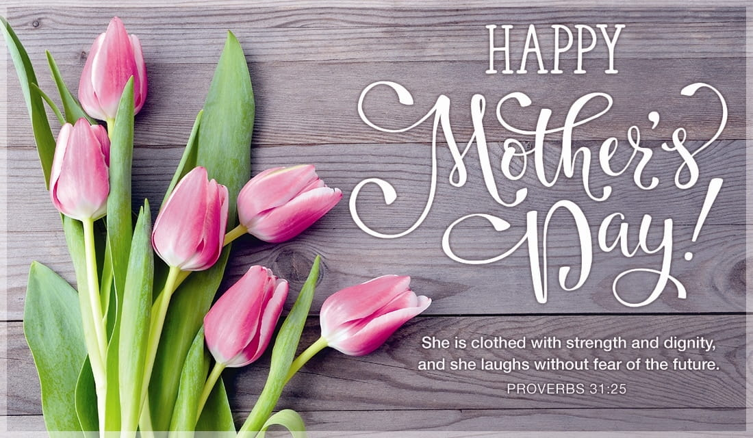 Happy Mother's Day - Proverbs 31:25 ecard, online card