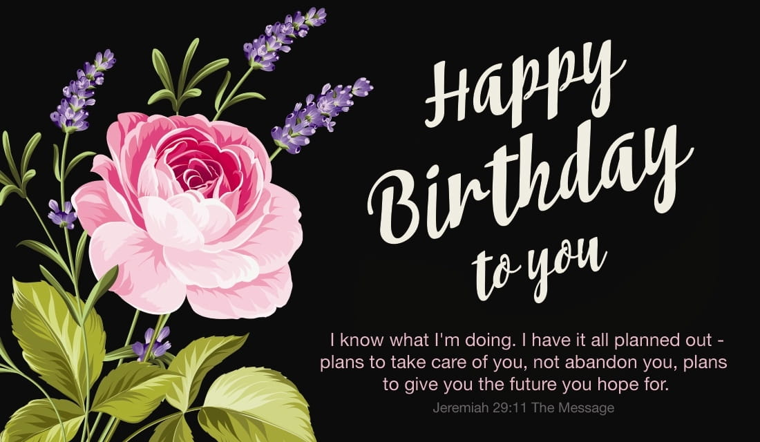Happy Birthday - Jeremiah 29:11 MSG ecard, online card